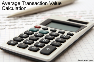Average Transaction Value Calculation and formula