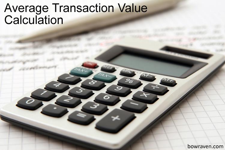 Average Transaction Value Calculation and formula